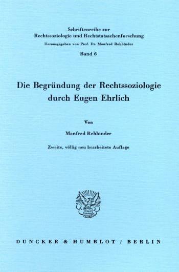 Cover: Die Begründung der Rechtssoziologie durch Eugen Ehrlich