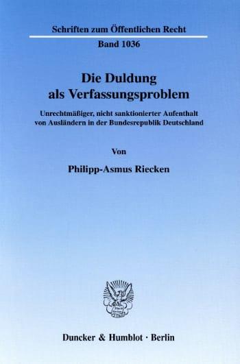 Cover: Die Duldung als Verfassungsproblem