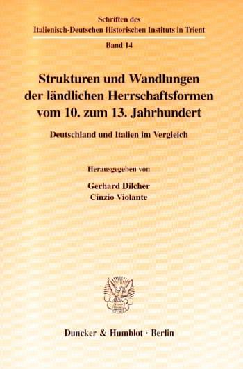 Cover: Strukturen und Wandlungen der ländlichen Herrschaftsformen vom 10. zum 13. Jahrhundert