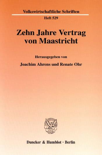 Cover: Zehn Jahre Vertrag von Maastricht