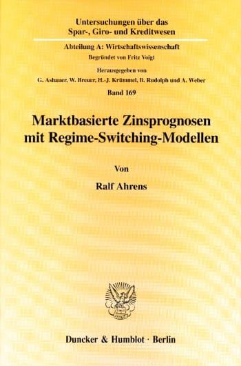 Cover: Marktbasierte Zinsprognosen mit Regime-Switching-Modellen
