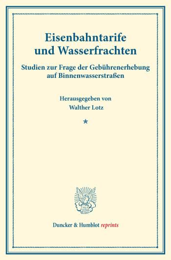 Cover: Eisenbahntarife und Wasserfrachten