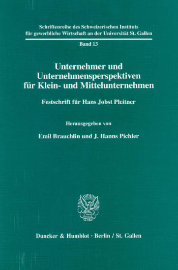 Cover: Schriftenreihe des Schweizerischen Instituts für Klein- und Mittelunternehmen an der Universität St. Gallen (SGW)