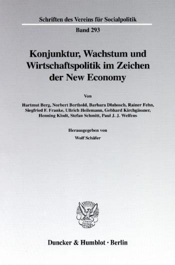Cover: Konjunktur, Wachstum und Wirtschaftspolitik im Zeichen der New Economy