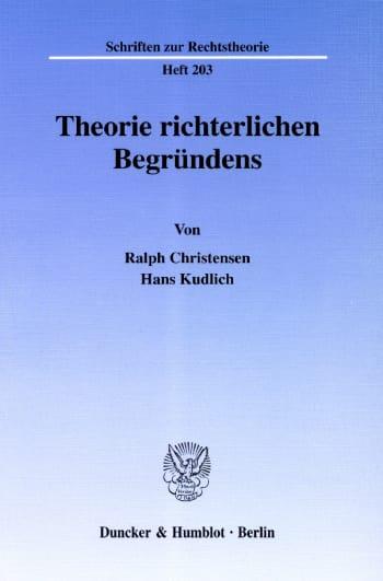 Cover: Theorie richterlichen Begründens