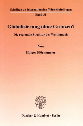 Cover: Globalisierung ohne Grenzen?
