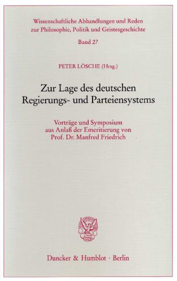 Cover: Zur Lage des deutschen Regierungs- und Parteiensystems