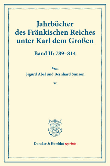 Cover: Jahrbücher des Fränkischen Reiches unter Karl dem Großen