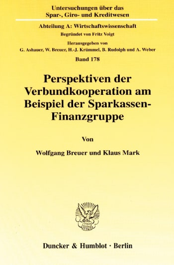 Cover: Untersuchungen über das Spar-, Giro- und Kreditwesen. Abteilung A: Wirtschaftswissenschaft (SGK A)