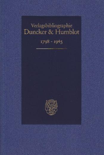 Cover: Duncker & Humblot Verlagsbibliographie 1798–1945