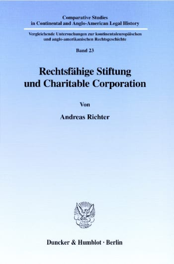 Cover: Rechtsfähige Stiftung und Charitable Corporation