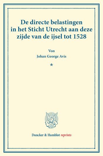 Cover: De directe belastingen in het Sticht Utrecht aan deze zijde van de ijsel tot 1528