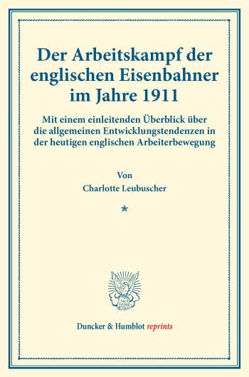 Cover: Der Arbeitskampf der englischen Eisenbahner im Jahre 1911