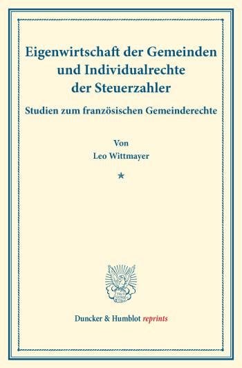 Cover: Eigenwirtschaft der Gemeinden und Individualrechte der Steuerzahler
