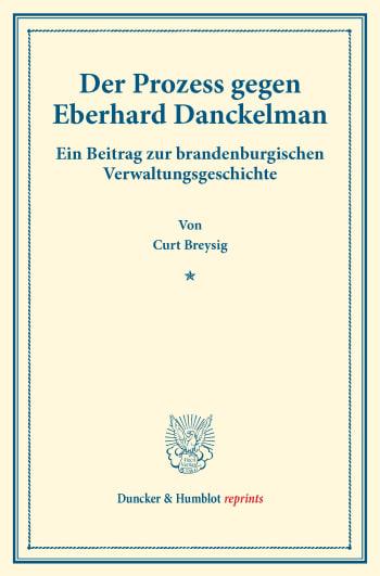 Cover: Der Prozess gegen Eberhard Danckelman