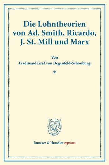 Cover: Die Lohntheorien von Ad. Smith, Ricardo, J. St. Mill und Marx