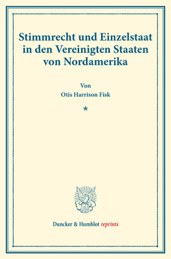 Cover: Stimmrecht und Einzelstaat in den Vereinigten Staaten von Nordamerika