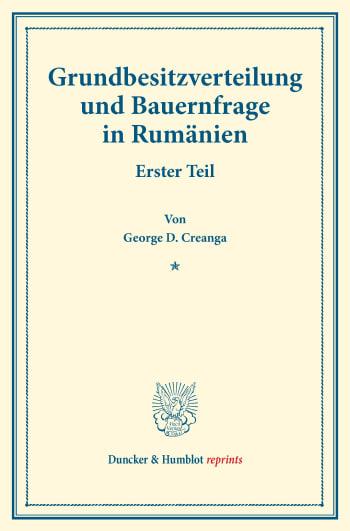 Cover: Grundbesitzverteilung und Bauernfrage in Rumänien
