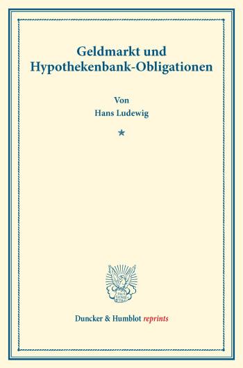 Cover: Geldmarkt und Hypothekenbank-Obligationen