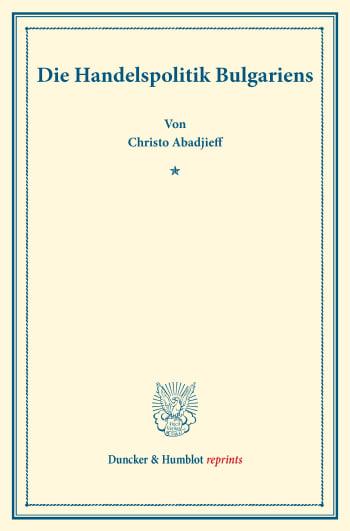Cover: Die Handelspolitik Bulgariens
