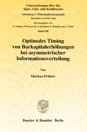 Cover: Optimales Timing von Barkapitalerhöhungen bei asymmetrischer Informationsverteilung