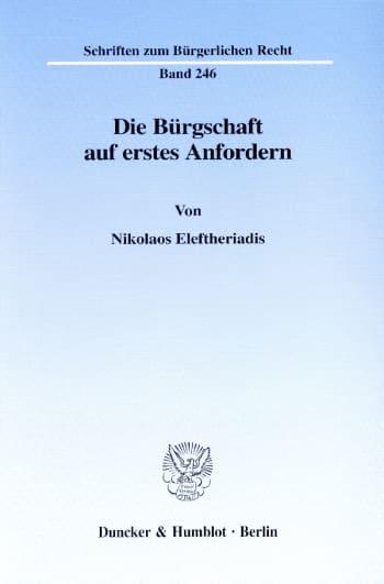 Cover: Die Bürgschaft auf erstes Anfordern