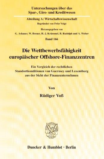 Cover: Die Wettbewerbsfähigkeit europäischer Offshore-Finanzzentren