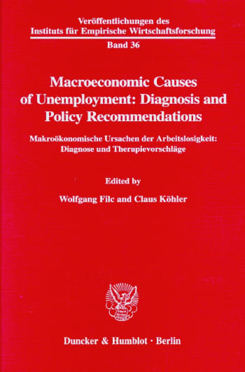 Cover: Macroeconomic Causes of Unemployment: Diagnosis and Policy Recommendations /