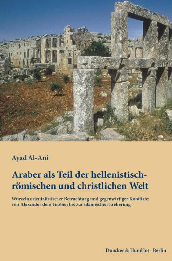 Cover: Araber als Teil der hellenistisch-römischen und christlichen Welt