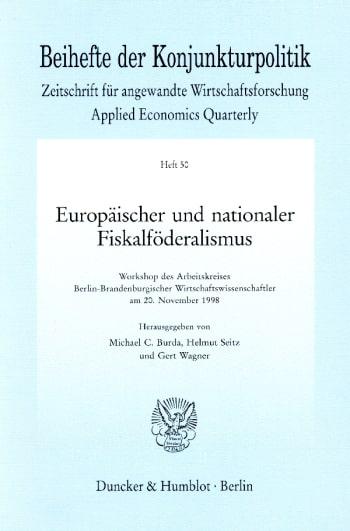 Cover: Europäischer und nationaler Fiskalföderalismus