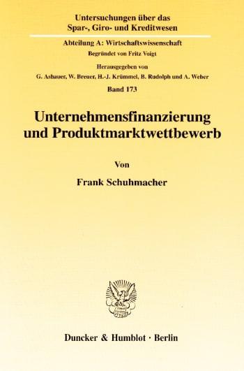 Cover: Unternehmensfinanzierung und Produktmarktwettbewerb
