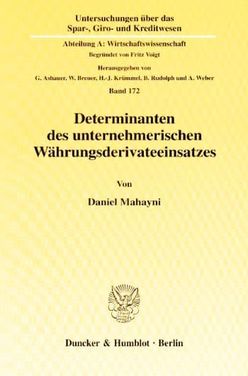 Cover: Determinanten des unternehmerischen Währungsderivateeinsatzes