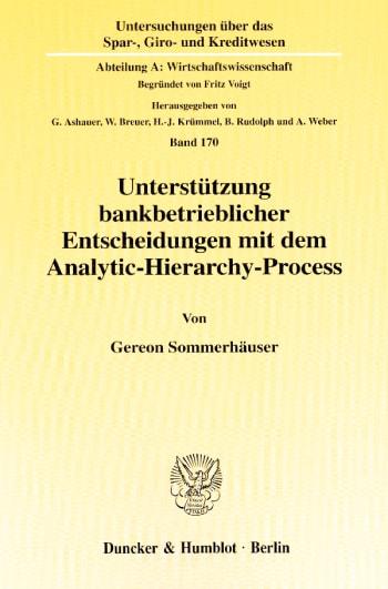 Cover: Unterstützung bankbetrieblicher Entscheidungen mit dem Analytic-Hierarchy-Process