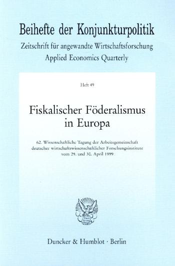 Cover: Fiskalischer Föderalismus in Europa