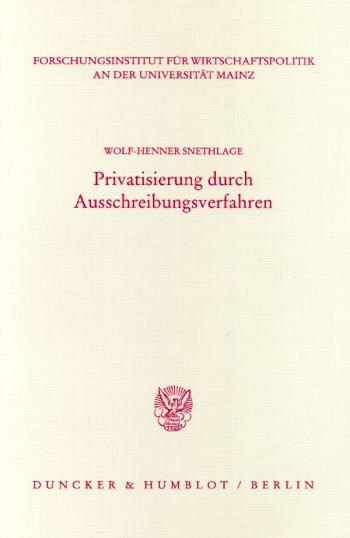 Cover: Privatisierung durch Ausschreibungsverfahren