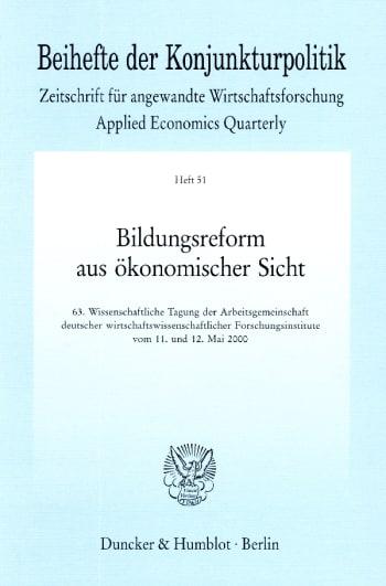 Cover: Bildungsreform aus ökonomischer Sicht