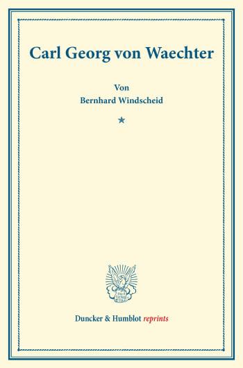 Cover: Carl Georg von Waechter