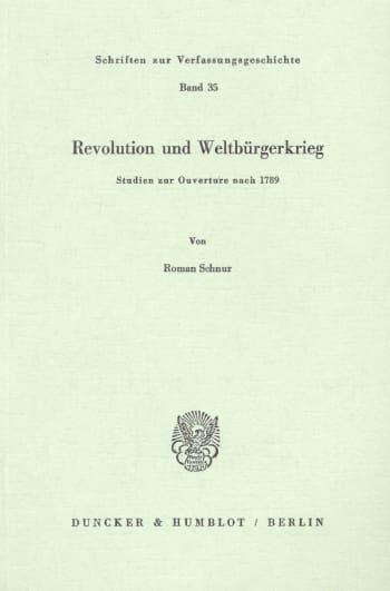 Cover: Revolution und Weltbürgerkrieg