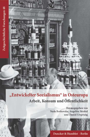 Cover: »Entwickelter Sozialismus« in Osteuropa