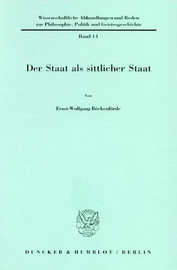 Cover: Der Staat als sittlicher Staat