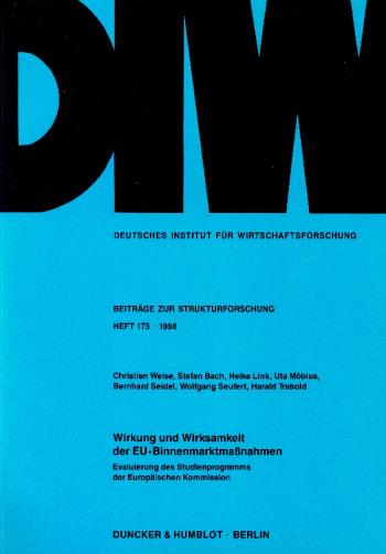 Cover: Wirkung und Wirksamkeit der EU-Binnenmarktmaßnahmen