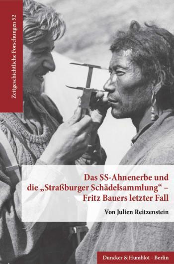 Cover: Das SS-Ahnenerbe und die »Straßburger Schädelsammlung« – Fritz Bauers letzter Fall