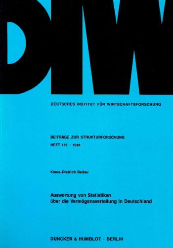 Cover: Auswertung von Statistiken über die Vermögensverteilung in Deutschland