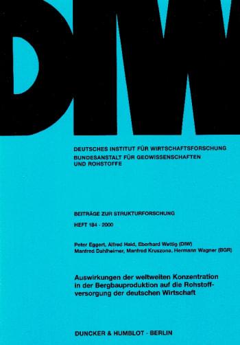 Cover: Auswirkungen der weltweiten Konzentration in der Bergbauproduktion auf die Rohstoffversorgung der deutschen Wirtschaft