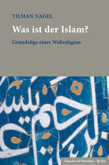 Cover: Was ist der Islam?
