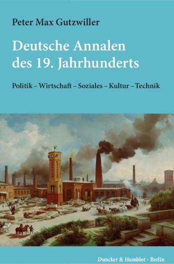 Cover: Deutsche Annalen des 19. Jahrhunderts