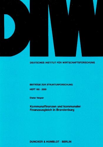 Cover: Kommunalfinanzen und kommunaler Finanzausgleich in Brandenburg