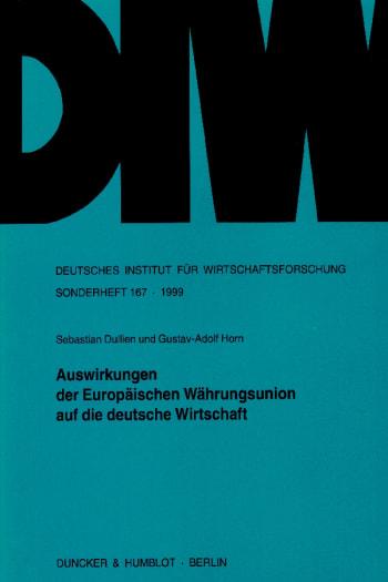 Cover: Auswirkungen der Europäischen Währungsunion auf die deutsche Wirtschaft