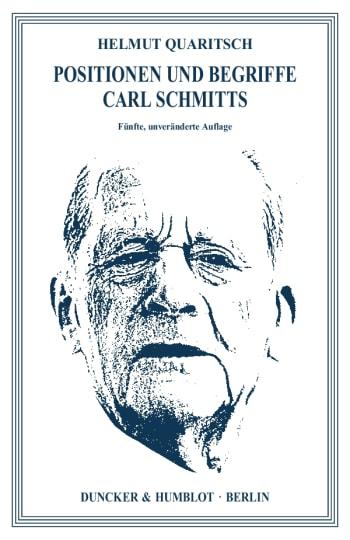 Cover: Positionen und Begriffe Carl Schmitts