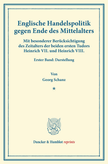Cover: Englische Handelspolitik gegen Ende des Mittelalters